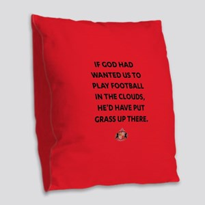 If God Wanted Us To Play Footb Burlap Throw Pillow