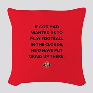 If God Wanted Us To Play Footb Woven Throw Pillow