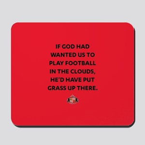 If God Wanted Us To Play Football Full B Mousepad