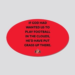 If God Wanted Us To Play Foo 20x12 Oval Wall Decal