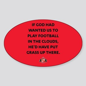 If God Wanted Us To Play Football F Sticker (Oval)