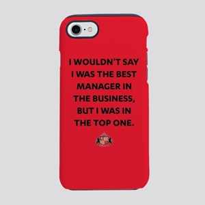 I Wouldn't Say I Was The Best iPhone 7 Tough Case