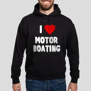 I Love Motor Boating Hoodie