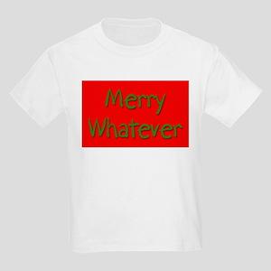 Merry Whatever Kids T-Shirt