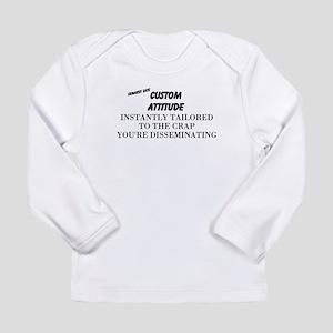 CUSTOM  ATTITUDE Long Sleeve T-Shirt