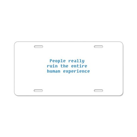 The Human Experience Aluminum License Plate