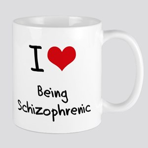 I Love Being Schizophrenic Mug