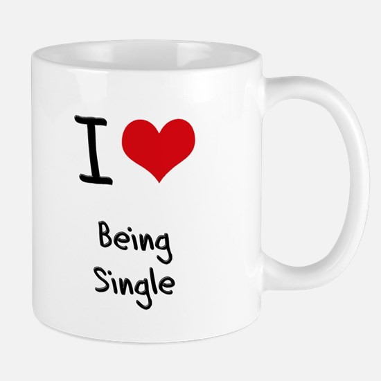 I Love Being Single Mug
