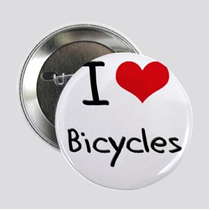 """I Love Bicycles 2.25"""" Button"""