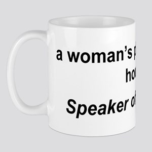 A Woman's Place is in The Hou Mug