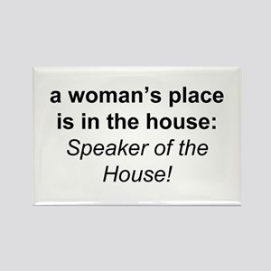 A Woman's Place is in The Hou Rectangle Magnet
