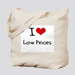I Love Low Prices Tote Bag
