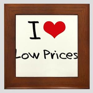 I Love Low Prices Framed Tile