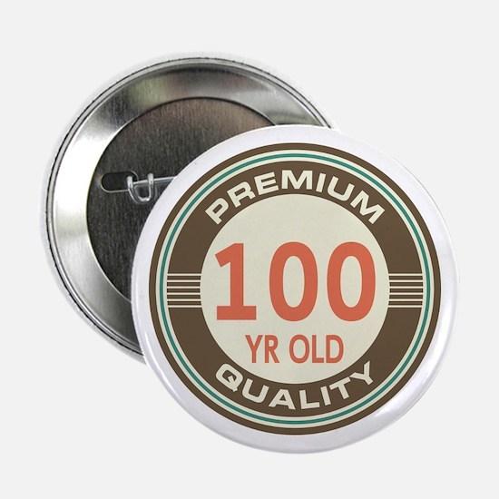 """100th Birthday Vintage 2.25"""" Button"""