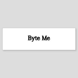 Byte Me Bumper Sticker