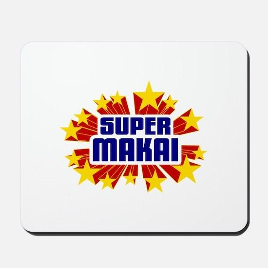 Makai the Super Hero Mousepad