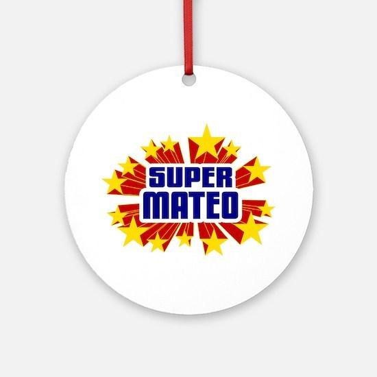 Mateo the Super Hero Ornament (Round)