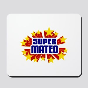 Mateo the Super Hero Mousepad