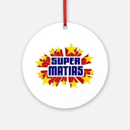 Matias the Super Hero Ornament (Round)