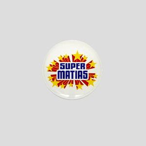 Matias the Super Hero Mini Button