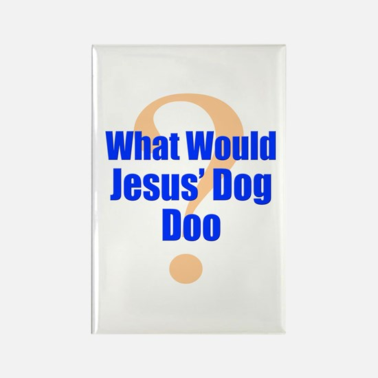 WWJD what would Jesus' Dog Do Rectangle Magnet
