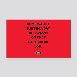 Rome Wasn't Built In A Day SA Rectangle Car Magnet