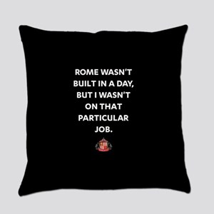 Rome Wasn't Built In A Day SAFC Fu Everyday Pillow