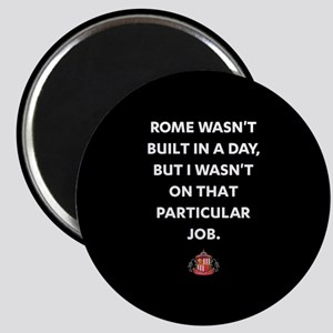 Rome Wasn't Built In A Day SAFC Full Bleed Magnet