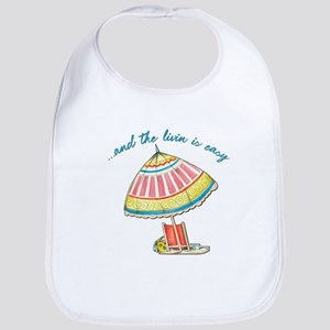 and the livin is easy Bib