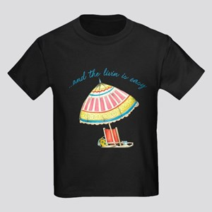 and the livin is easy T-Shirt