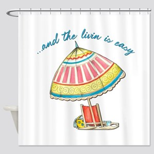 and the livin is easy Shower Curtain