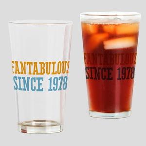 Fantabulous Since 1978 Drinking Glass