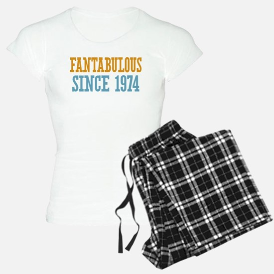 Fantabulous Since 1974 Pajamas