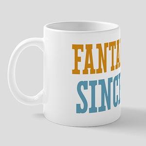 Fantabulous Since 1974 Mug