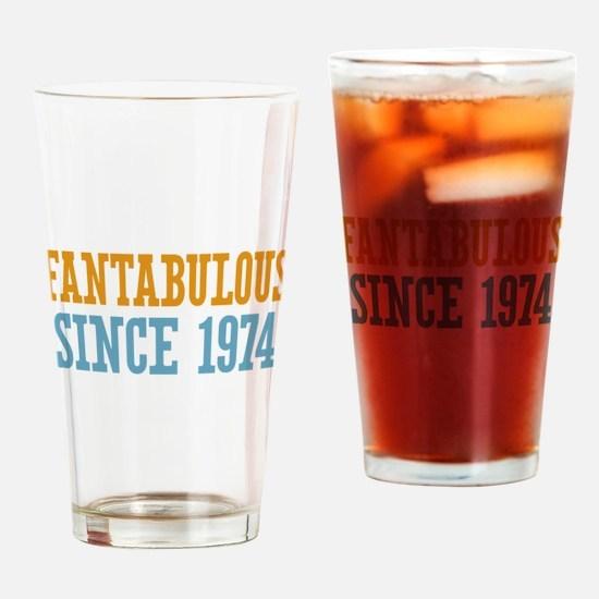 Fantabulous Since 1974 Drinking Glass