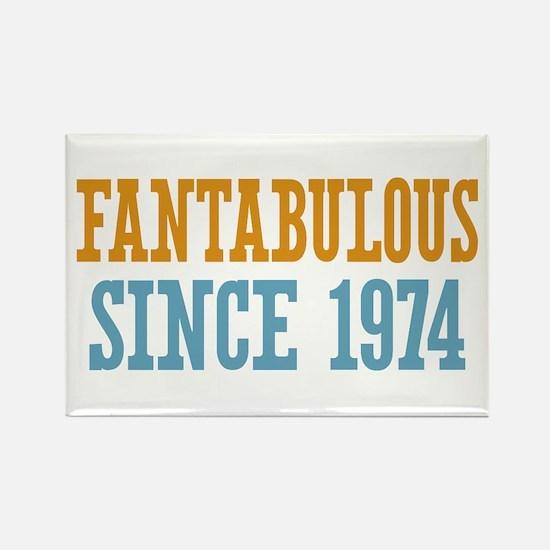 Fantabulous Since 1974 Rectangle Magnet