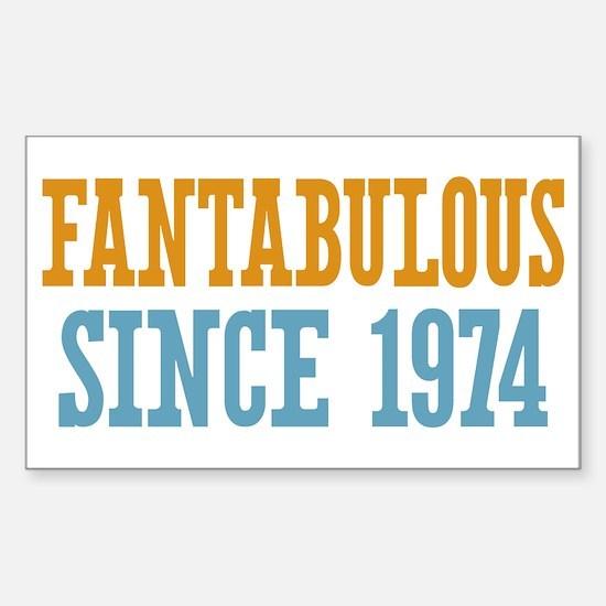 Fantabulous Since 1974 Sticker (Rectangle)