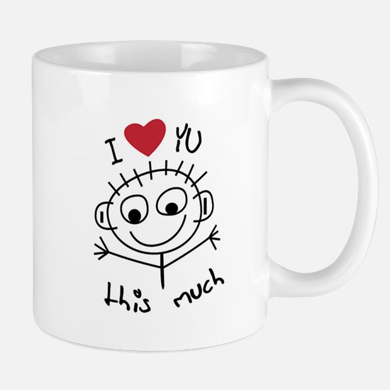 I Love you THIS much Mug