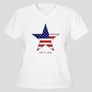 Patriotic Star~Life is Good Plus Size T-Shirt