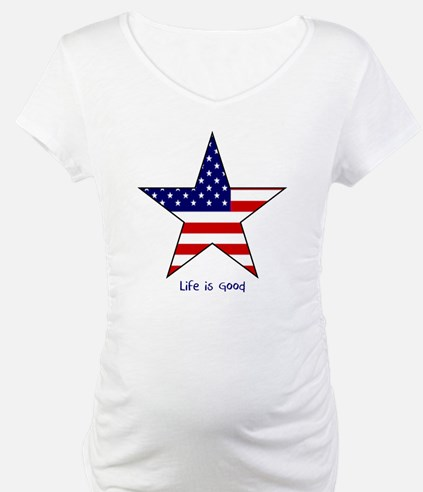 Patriotic Star~Life is Good Shirt