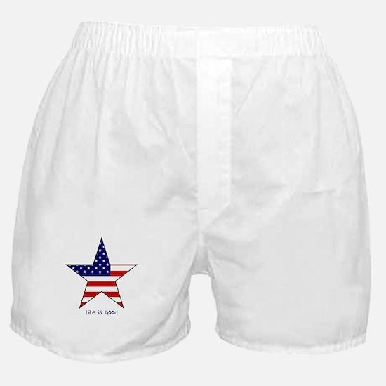 Patriotic Star~Life is Good Boxer Shorts
