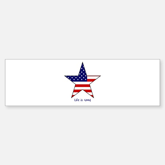 Patriotic Star~Life is Good Bumper Bumper Bumper Sticker