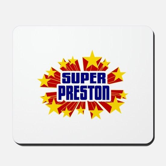 Preston the Super Hero Mousepad