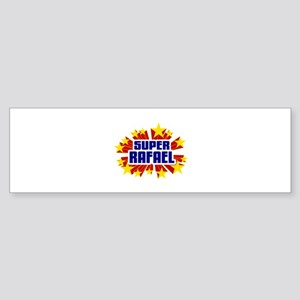 Rafael the Super Hero Bumper Sticker