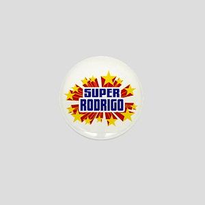 Rodrigo the Super Hero Mini Button