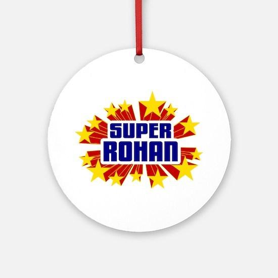 Rohan the Super Hero Ornament (Round)