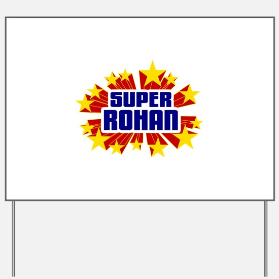 Rohan the Super Hero Yard Sign