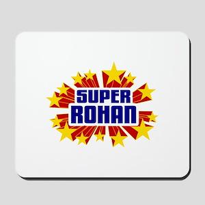 Rohan the Super Hero Mousepad