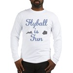 Flyball Is Fun Long Sleeve T-Shirt