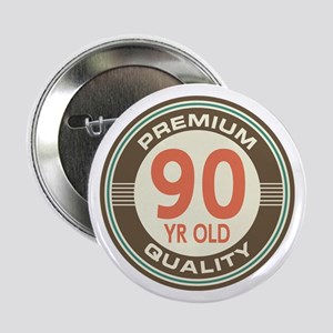 """90th Birthday Vintage 2.25"""" Button"""